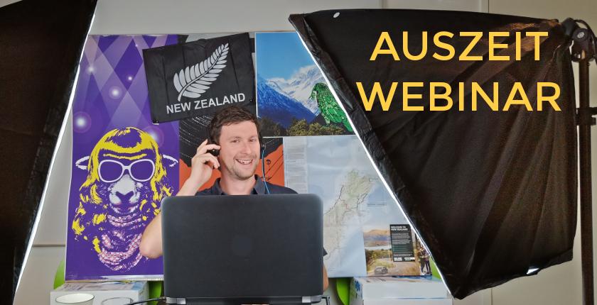 Auszeit Neuseeland Webinar