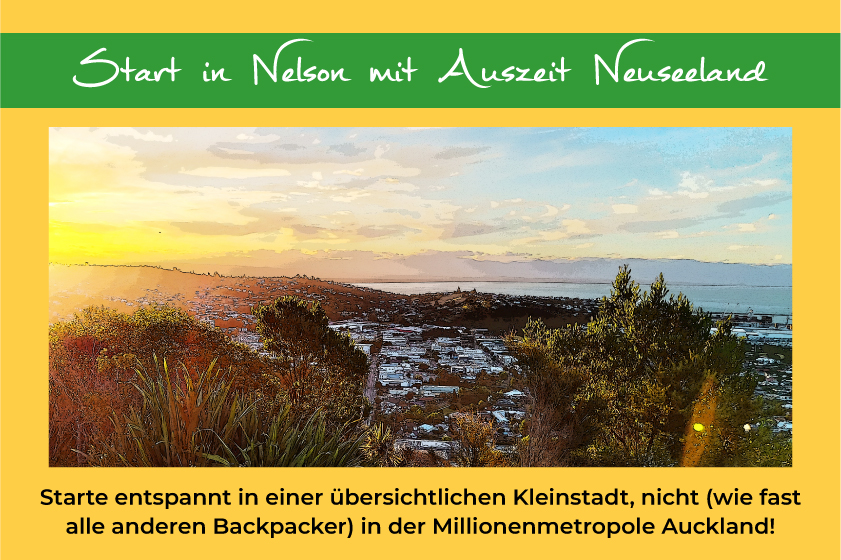 Auszeit Neuseeland Start in Nelson
